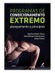 Programas de Condicionamento Extremo Planejamento e Princípios