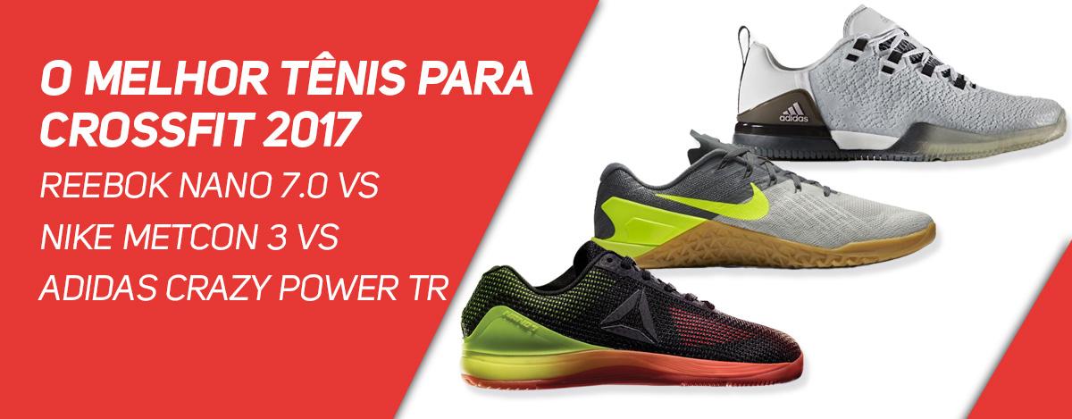 2371c3fcec7 O melhor tênis para Crossfit 2017 - Reebok Nano 7.0 vs Nike Metcon 3 vs  Adidas