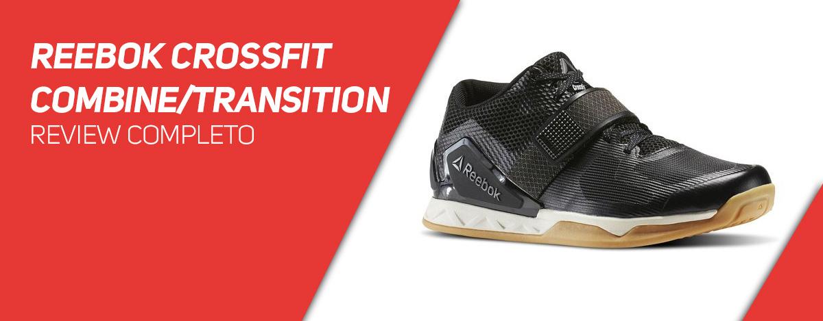 Reebok Crossfit Combine Transition - Review Completo