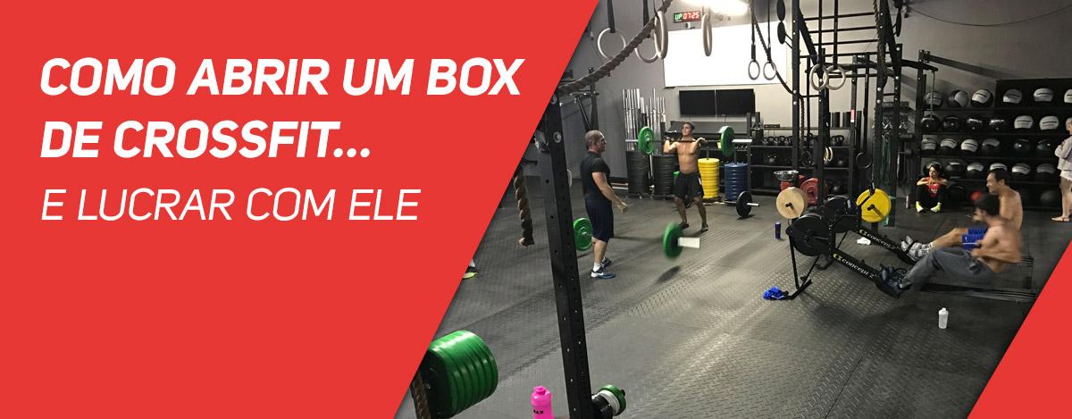 Como Abrir um Box de CrossFit... e lucrar com ele