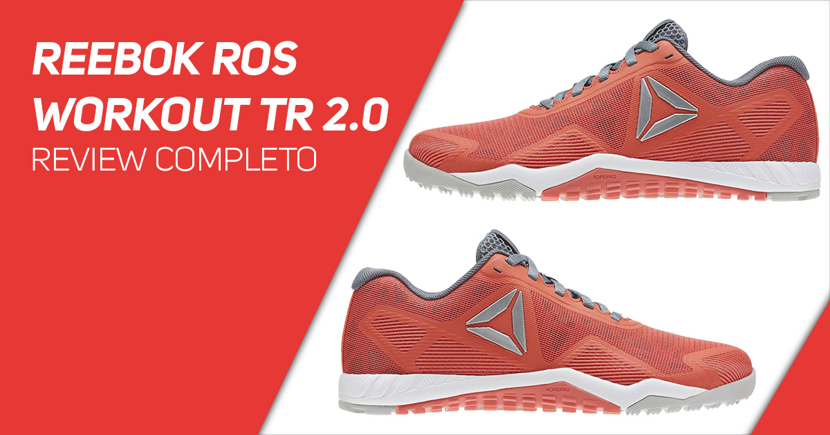 Reebok ROS WORKOUT TR 2.0 - Review Completo