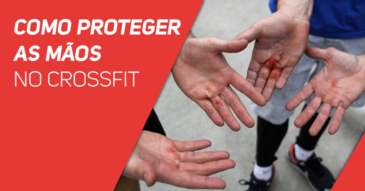Como proteger as mãos no CrossFit