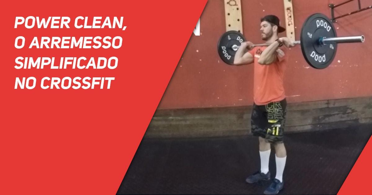 Power Clean, o arremesso simplificado no CrossFit