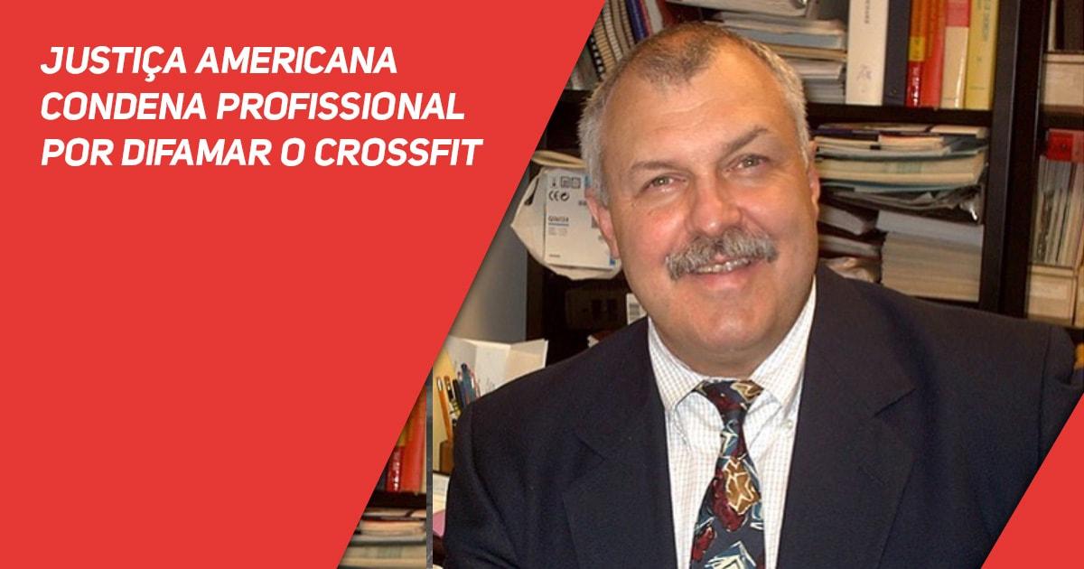 Justiça Americana condena profissional por difamar o CrossFit