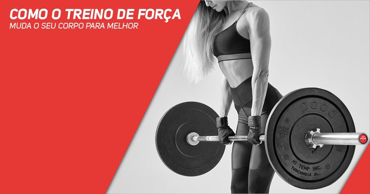Como o treino de força muda o seu corpo para melhor