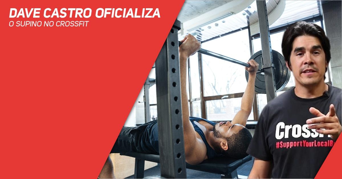 Dave Castro oficializa o Supino no CrossFit