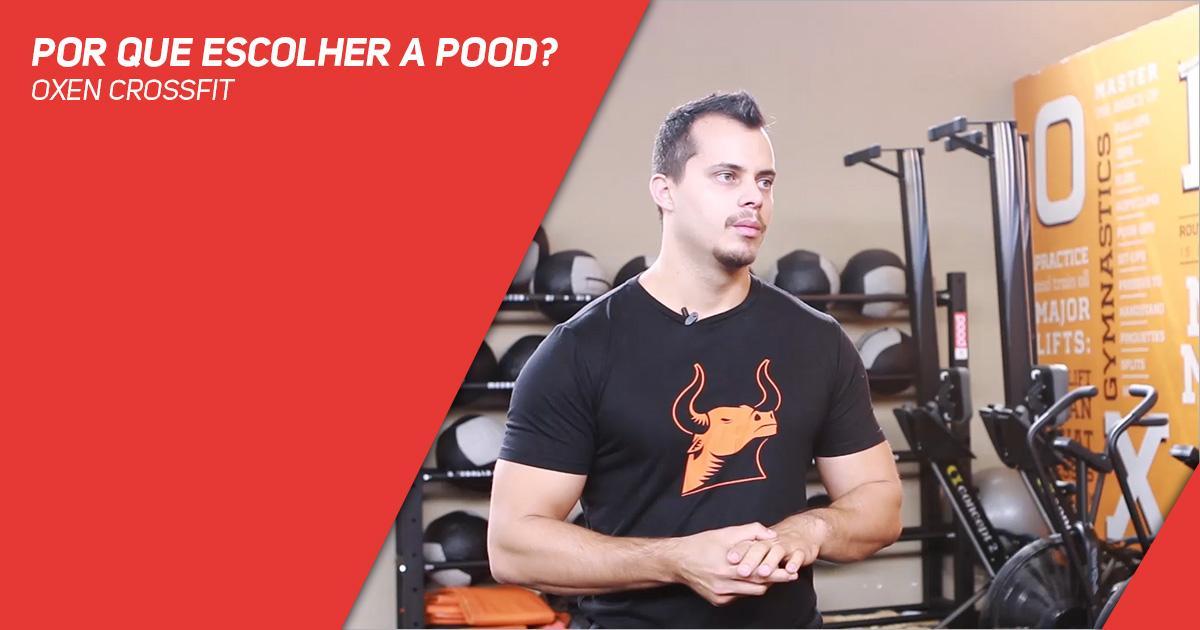 Por que escolher a Pood? — Oxen CrossFit