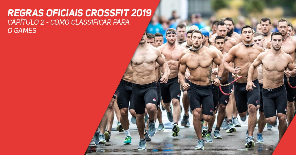 Regras oficiais CrossFit 2019 - Capítulo 2 - Como classificar para o Games