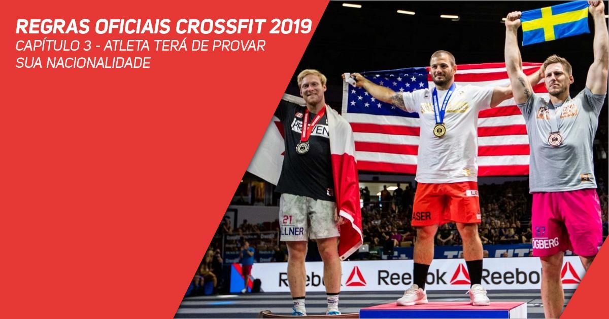Regras oficiais CrossFit 2019 - Capítulo 3 - Atleta terá de provar sua nacionalidade