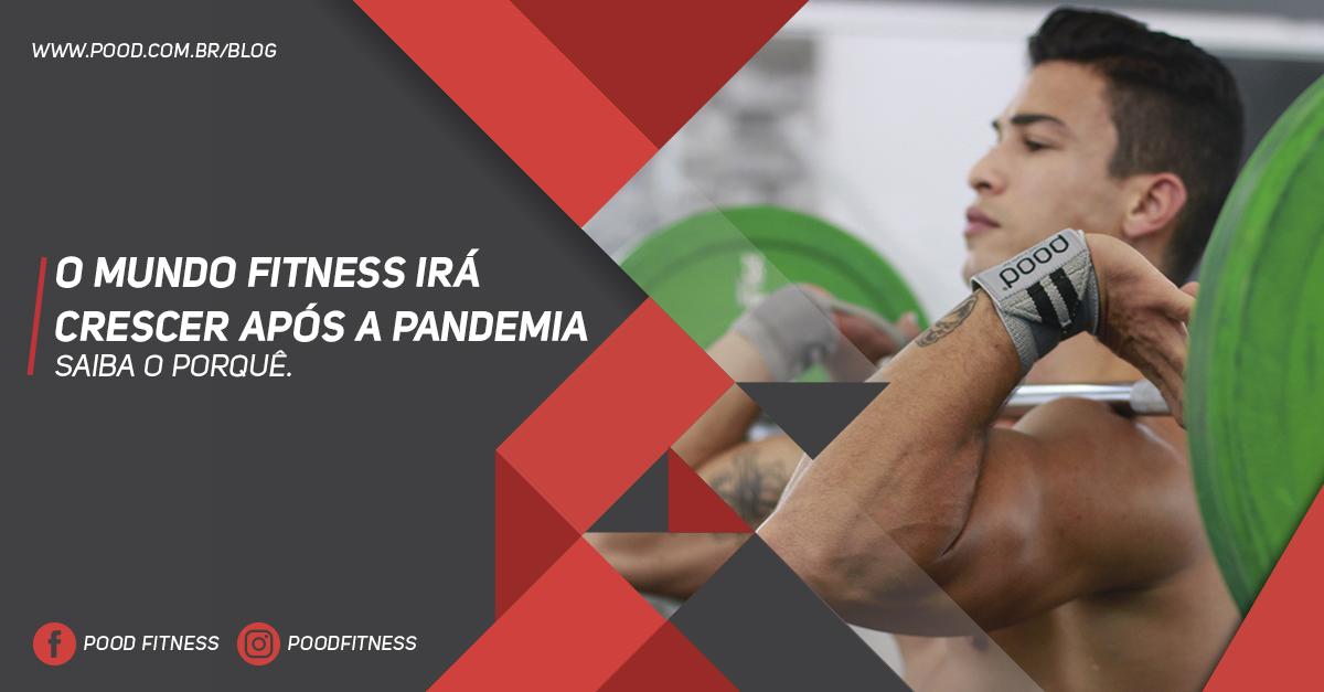 O Mundo Fitness Irá Crescer Após a Pandemia