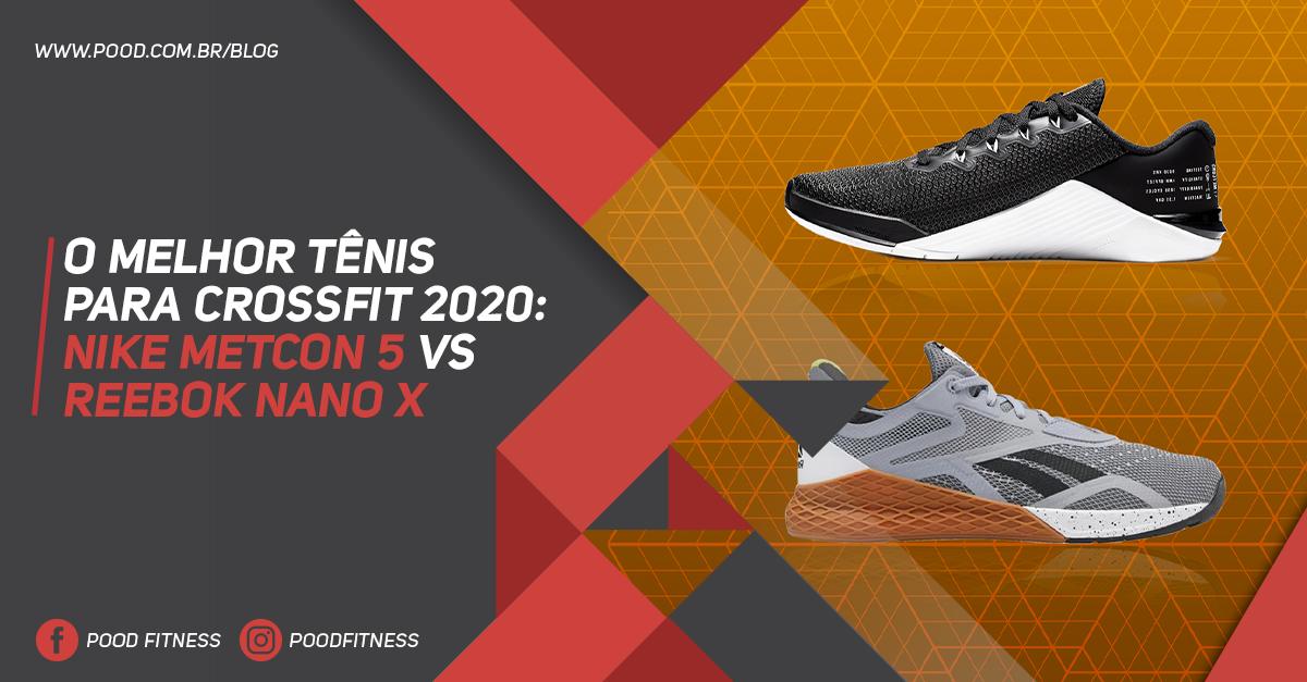 O Melhor Tênis para CrossFit 2020: Nike Metcon 5 vs Reebok Nano X