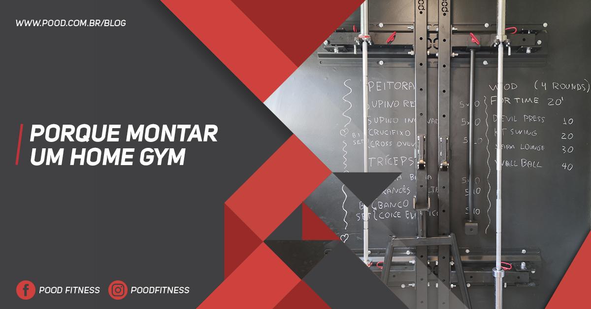 Porque Montar Um Home Gym